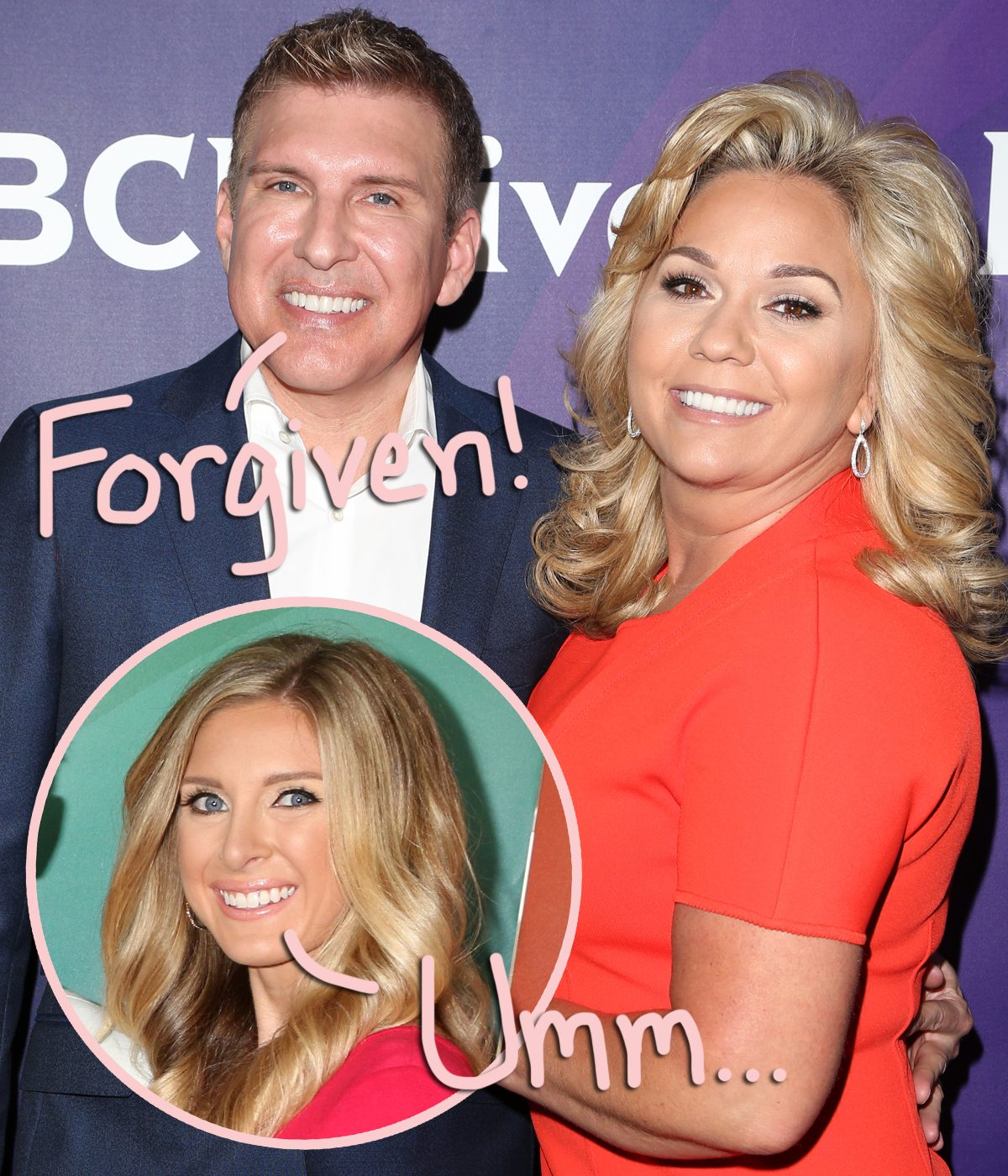 Todd Chrisley Says Hes Forgiven Estranged Daughter Lindsie For
