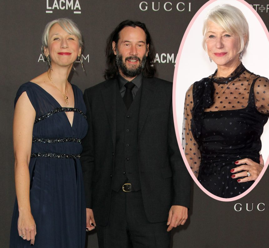 Helen Mirren's Sweet Reaction To Being Confused For Keanu ...