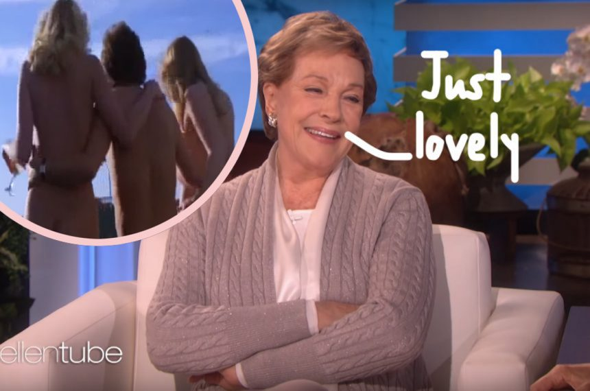 Dame Julie Andrews Once Watched Her Husband Direct An Orgy ...
