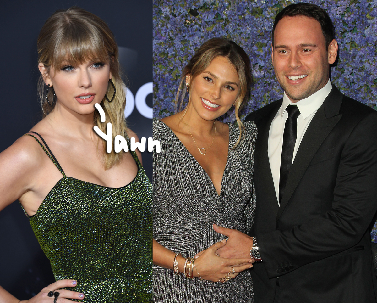Taylor Swift Ignores Scooter Braun S Pleas To Call Off Fans As His Family Continues To Receive Death Threats Perez Hilton