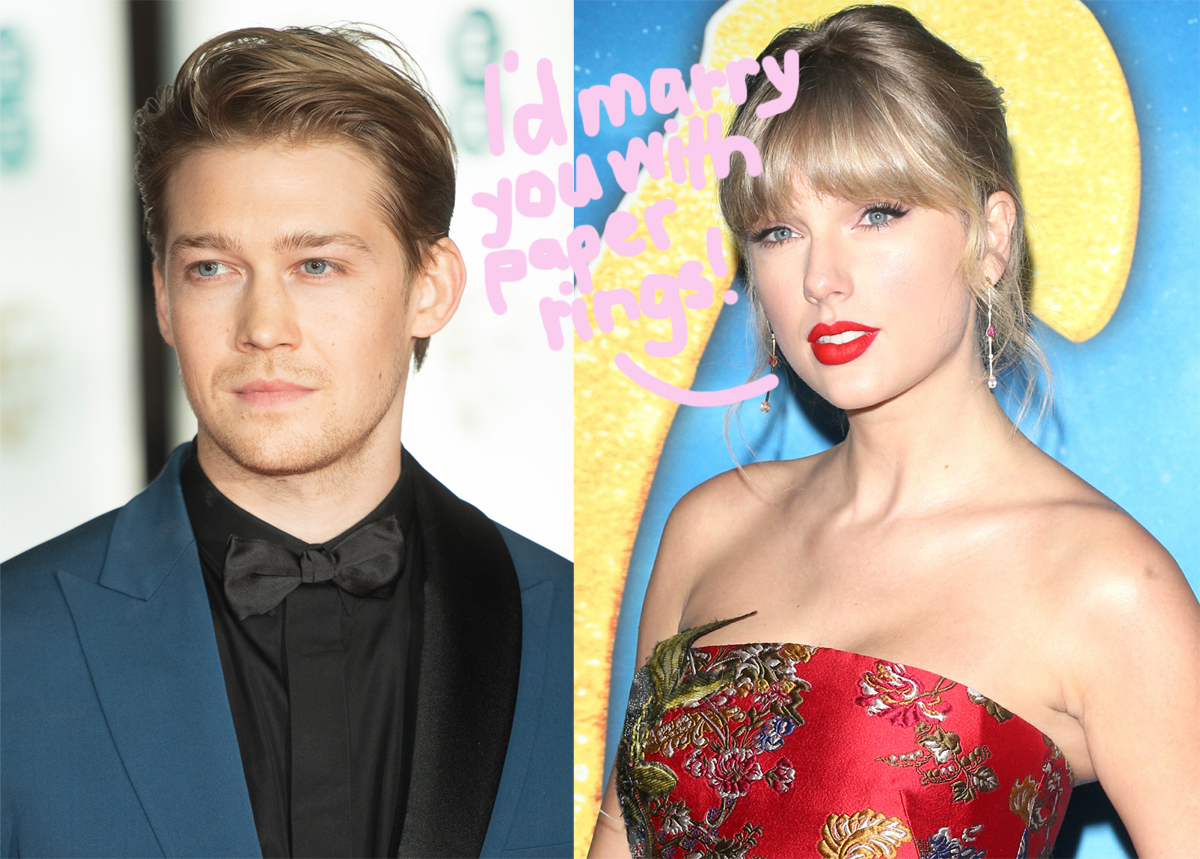 Taylor Swift Joe Alwyn Definitely Want To Get Married He S Her Safe Constant Perez Hilton