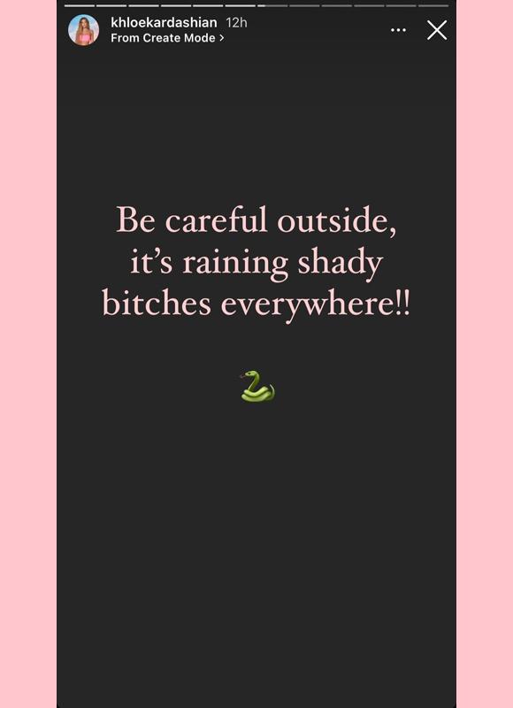 khloe kardashian : cryptic warning about shady bitches instagram story